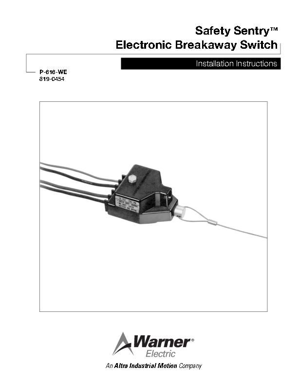 Safety Sentry Electronic Breakaway Switch